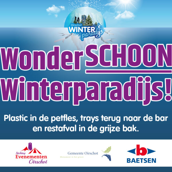 Een wonderSCHOON Oirschot Winterparadijs: de eerste stap naar een 'afvalloos' evenement